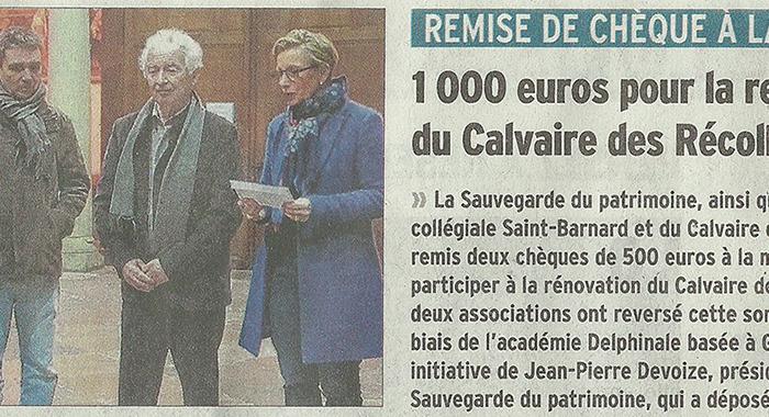 Le Dauphiné Libéré, 13 janvier 2017 : 1 000 euros pour la restauration du Calvaire des Récollets